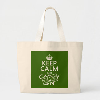 Keep Calm and Cite Your Sources (in any color) Jumbo Tote Bag