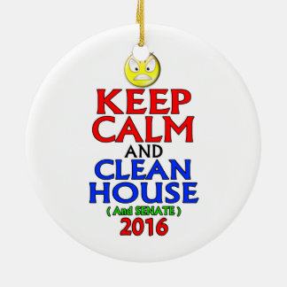 Keep Calm And Clean House and Senate 2016 Christmas Tree Ornament