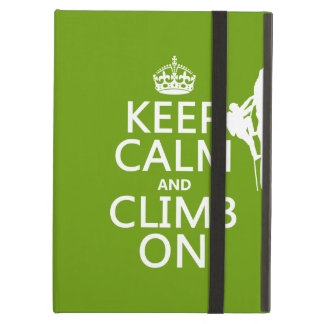Keep Calm and Climb On (customizable color) Case For iPad Air