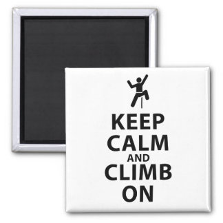 Keep Calm and Climb On Square Magnet