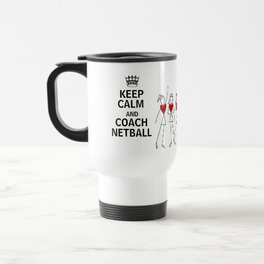 Keep Calm and Coach Netball Gift Design Travel