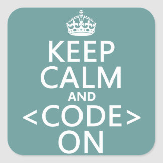Keep Calm and <Code> On - all colours Sticker