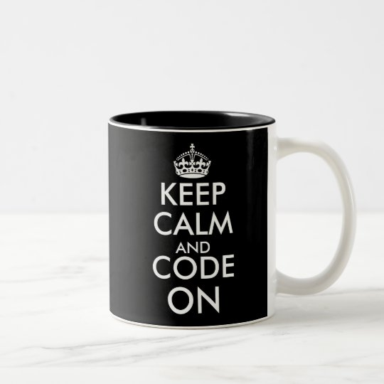 Keep calm and code on black and white