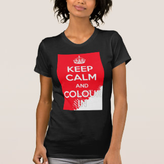 KEEP CALM AND COLOUR IN T-Shirt