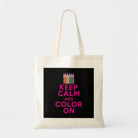 Keep Calm and Colour On Tote Bag