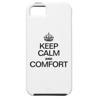 KEEP CALM AND COMFORT TOUGH iPhone 5 CASE