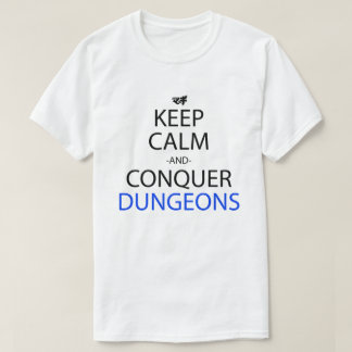 Keep Calm And Conquer Dungeons Anime Manga Shirt