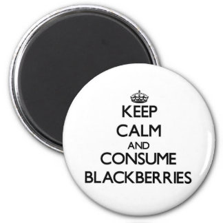 Keep calm and consume Blackberries Fridge Magnet