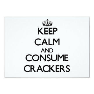 "Keep calm and consume Crackers 5"" X 7"" Invitation Card"