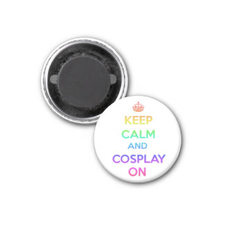 Keep Calm and Cosplay On 3 Cm Round Magnet