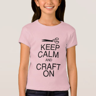 Keep Calm and Craft On T-Shirt
