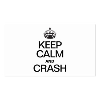 KEEP CALM AND CRASH PACK OF STANDARD BUSINESS CARDS