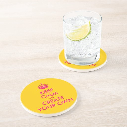 Keep calm and create your own - Pink Beverage Coaster