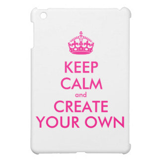 Keep calm and create your own - Pink iPad Mini Cover