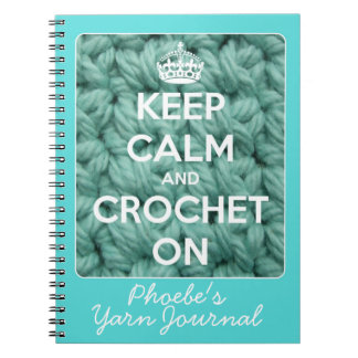 Keep Calm and Crochet On Blue Notebooks