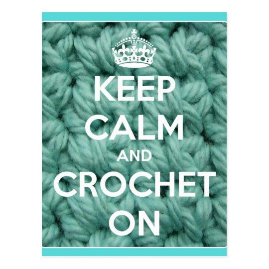 Keep Calm and Crochet On Blue Postcard