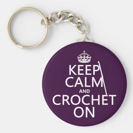 Keep Calm and Crochet On Key Ring