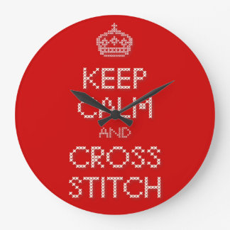 Keep Calm and Cross Stitch Large Clock