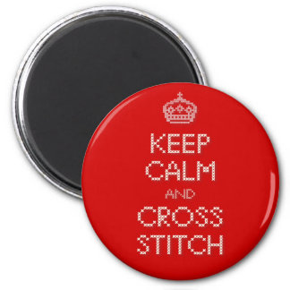 Keep Calm and Cross Stitch Magnet