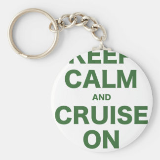 Keep Calm and Cruise On Basic Round Button Key Ring