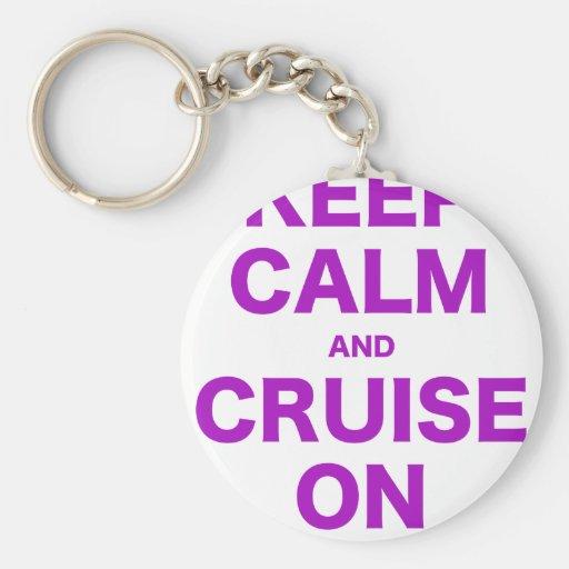 Keep Calm and Cruise On Keychains