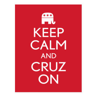 Keep Calm and Cruz On 2016 Postcards