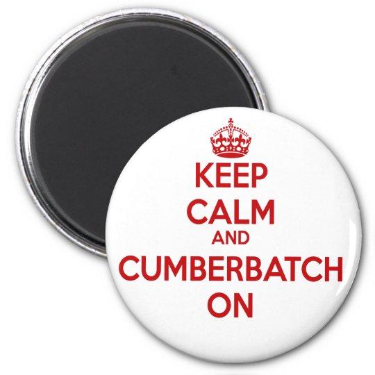 KEEP CALM AND CUMBERBATCH ON 6 CM ROUND MAGNET