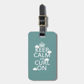 Keep Calm and Curl On (any color) Travel Bag Tags