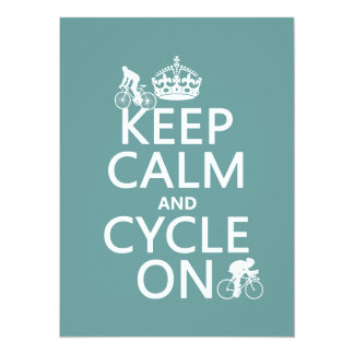 Keep Calm and Cycle On (in any color) 14 Cm X 19 Cm Invitation Card