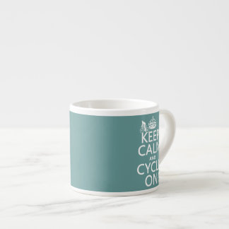 Keep Calm and Cycle On (in any color) Espresso Cup