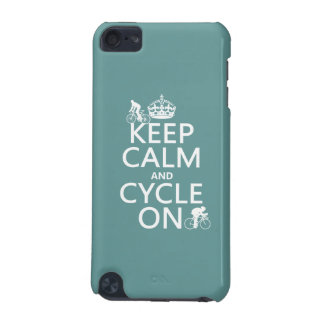 Keep Calm and Cycle On (in any color) iPod Touch 5G Cover