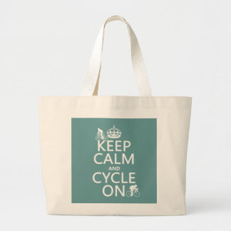 Keep Calm and Cycle On (in any color) Large Tote Bag