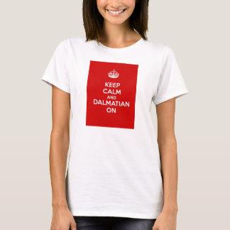 Keep Calm and Dalmatian On T-Shirt