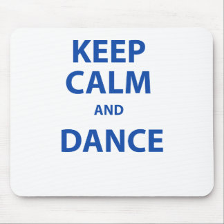 Keep Calm and Dance Mouse Pad