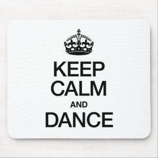 KEEP CALM AND DANCE MOUSEPAD