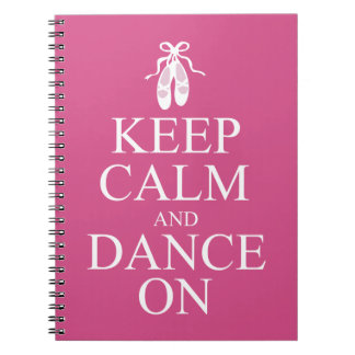 Keep Calm and Dance On Ballerina Shoes Pink Notebook
