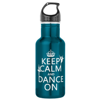 Keep Calm and Dance On (ballet) (all colors) 532 Ml Water Bottle
