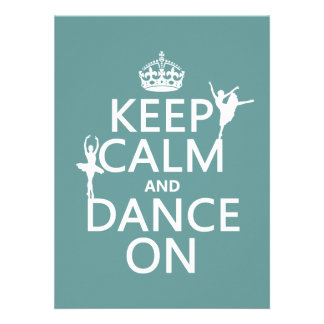 Keep Calm and Dance On ballet all colors Custom Invitation