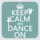 Keep Calm and Dance On (ballet) (all colours) Stickers