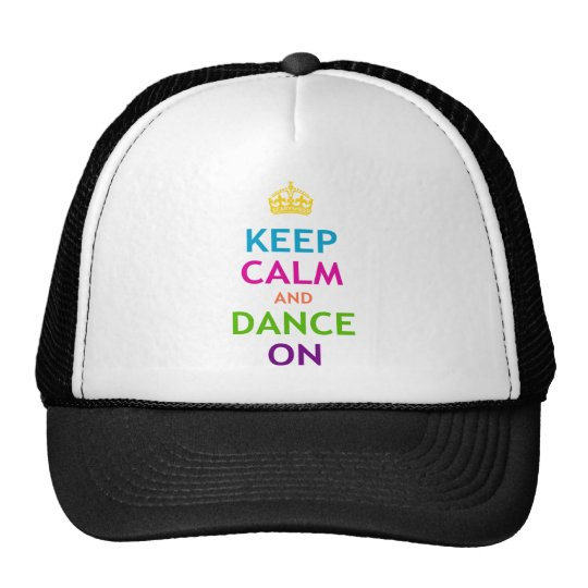 Keep Calm and Dance On Cap