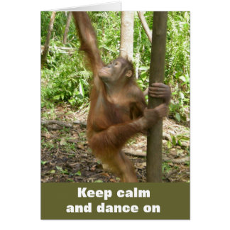 Keep Calm and Dance On Card