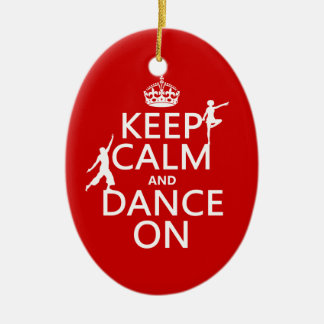 Keep Calm and Dance On (in all colors) Ceramic Oval Decoration