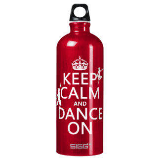 Keep Calm and Dance On (in all colors) Water Bottle