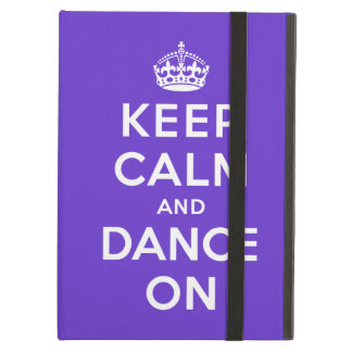 Keep Calm and Dance On iPad Air Cover