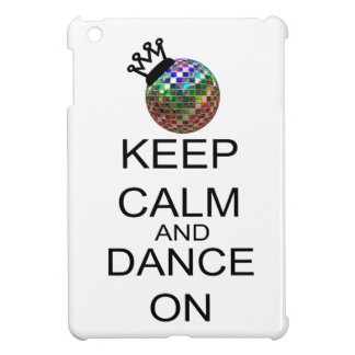 Keep Calm And Dance On iPad Mini Cases