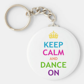 Keep Calm and Dance On Key Ring