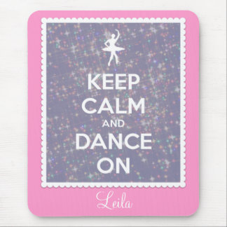 Keep Calm and Dance On Lavender Bokeh Mouse Pad