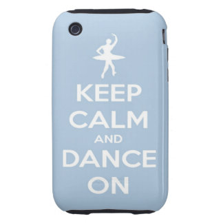 Keep Calm and Dance On Light Blue iPhone 3 Tough Cases