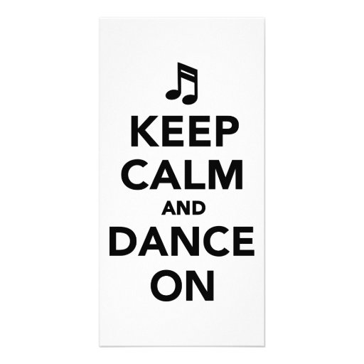 Keep calm and dance on photo greeting card