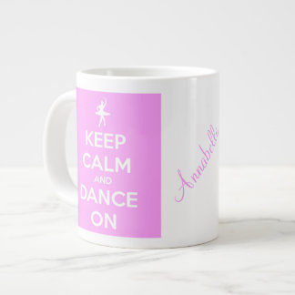 Keep Calm and Dance On Pink Jumbo Mug
